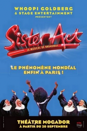 When Sister Act opened in Paris ...