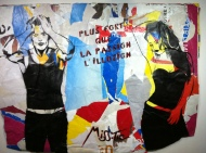 Miss.Tic. Plus fort que la passion, l'illusion (Stronger than passion, illusion). Spray paint on poster fragments. 2010. Artist's collection.