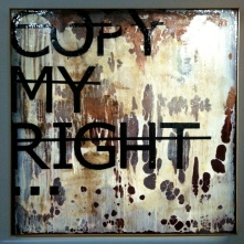 Rero. Untitled (COPY MY RIGHT..). Mixed media on canvas. 2010. Collection of G Proust, courtesy of Backslash Gallery.