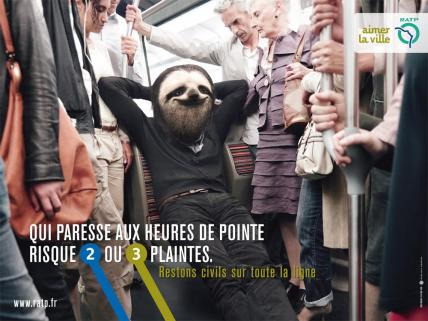 """He who lounges around at rush hour risks two or three complaints."" © RATP"