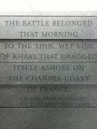 """The battle belonged that morning to the thin, wet line of khaki that dragged itself ashore on the Channel coast of France."" — Gen. Omar N. Bradley"